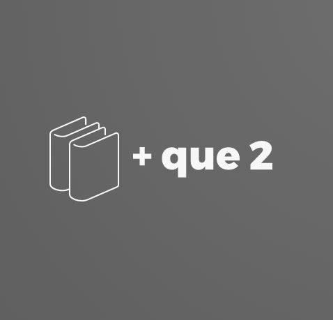 + que 2